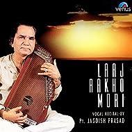 Laaj Rakho Mori