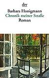 Chronik meiner Straße: Roman - Barbara Honigmann