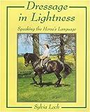 Dressage in Lightness