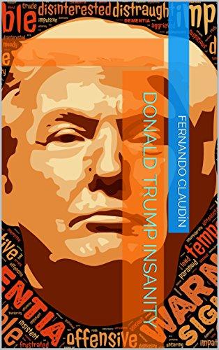 Donald Trump insanity por Fernando Claudín
