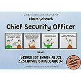 Chief Security Officer: Bisher ist immer alles irgendwie gutgegangen