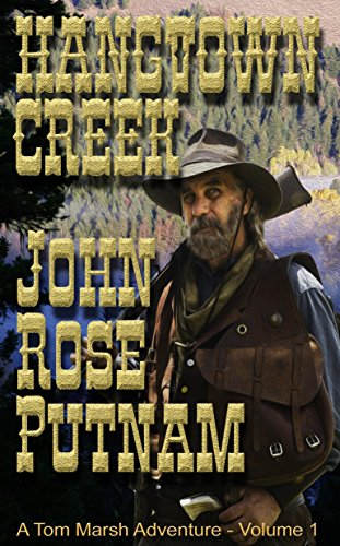 Book cover image for Hangtown Creek: A Tale of the California Gold Rush (A Tom Marsh Adventure Book 1)