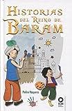 Historias del Reino de Baram (Amor al arte, la música y la poesía)