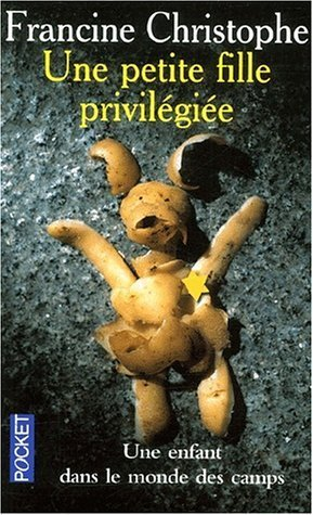 Une Petite Fille privilégiée de Francine Christophe (2 mai 2001) Poche
