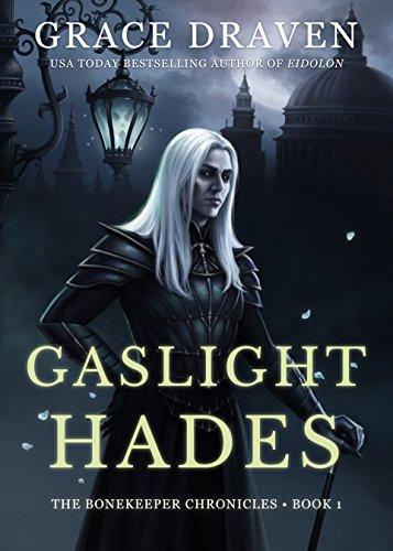gaslight-hades-the-bonekeeper-chronicles-book-1-english-edition