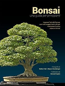 Bonsai: Una guida per principianti di [Jonker, O.]