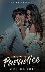 Shadows of Paradise: Liebesroman
