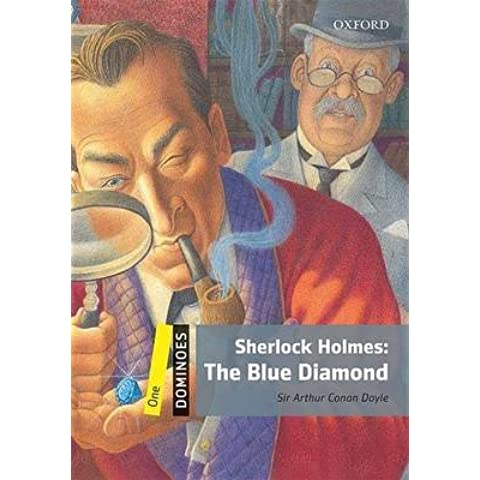 [Dominoes: One: Sherlock Holmes: The Blue Diamond] (By: Sir Arthur Conan Doyle) [published: July,