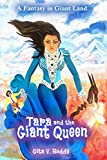 Best Childrens Books In Kindles - Tara and the Giant Queen: A Fantasy in Review