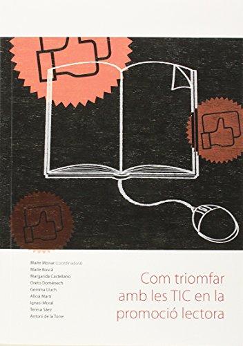 Com triomfar amb les TIC en la promoció lectora (Via lliure)