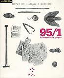 Revue de littérature générale, 95/1, La mécanique Lyrique