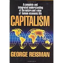 Capitalism: A Treatise on Economics