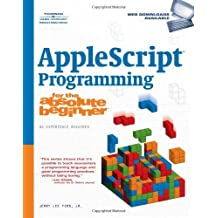 AppleScript Programming for the Absolute Beginner by Jerry Lee Ford Jr. (2007-07-31)