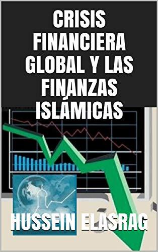 Crisis Financiera Global y las finanzas islámicas
