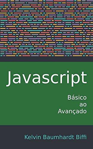 Javascript: Básico ao Avançado (Portuguese Edition)