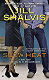 Slow Heat (Pacific Heat)