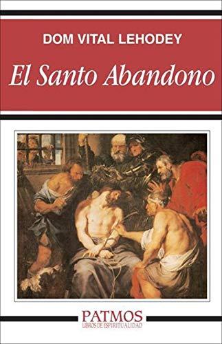 El santo abandono (Patmos) por Dom Vital Lehodey