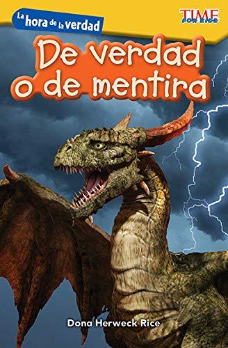 La Hora de la Verdad: de Verdad O de Mentira (Showdown: Real or Pretend) (Spanish Version) (Level K) (Exploring Reading)