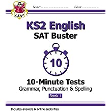 KS2 English SAT Buster 10-Minute Tests: Grammar, Punctuation & Spelling Book 1 (for the 2018 tests) (CGP KS2 English SATs) (English Edition)
