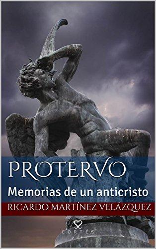 Protervo: Memorias de un anticristo