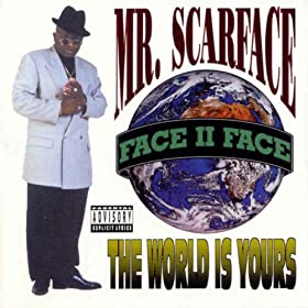 The World Is Yours [Explicit]