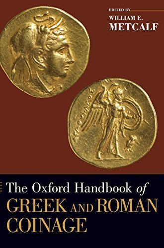 The Oxford Handbook of Greek and Roman Coinage (Oxford Handbooks) by William E. Metcalf (2012-02-10)