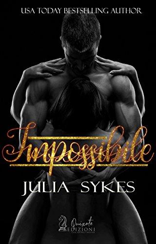 IMPOSSIBILE di [Sykes, Julia ]