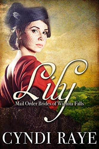 Lily: Mail Order Brides Of Wichita Falls Series - Book 3 (English Edition)
