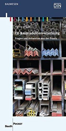 EU-Bauproduktenverordnung: Fragen und Antworten aus der Praxis (Beuth Pocket)
