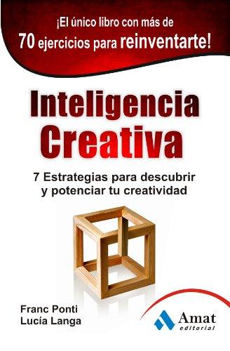 INTELIGENCIA CREATIVA por Franc Ponti Roca