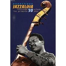 Donostiako Jazzaldia Lehenengo 30 Urteak / Primeros 30 Años