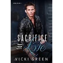 Sacrifice For Love (Beyond Love #1)