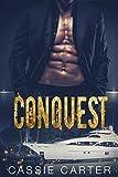 Conquest: Billionaire Jackson Braun Series - Book 1 (The Maiden's Voyage Trilogy) (English Edition)