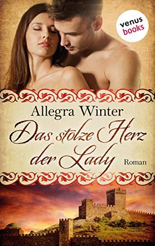 Das stolze Herz der Lady: Roman -