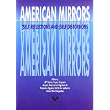 American mirrors: (self) reflections and (self) distortions