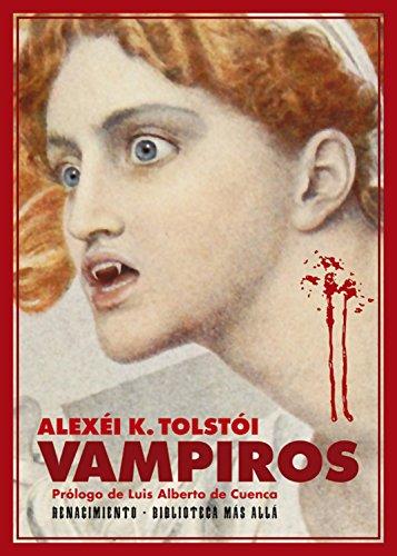 Vampiros (Biblioteca Más Allá nº 1) por Alexéi Konstantínovich Tolstói