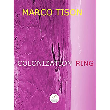 Colonization Ring