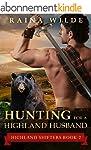 Highlander Romance: Hunting For a Hig...