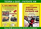 PATENTE AM - TEORIA + QUIZ ufficiali Ministeriali
