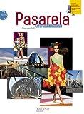 Image de Pasarela Tle - Espagnol - Livre élève Format compact - Edition 2012