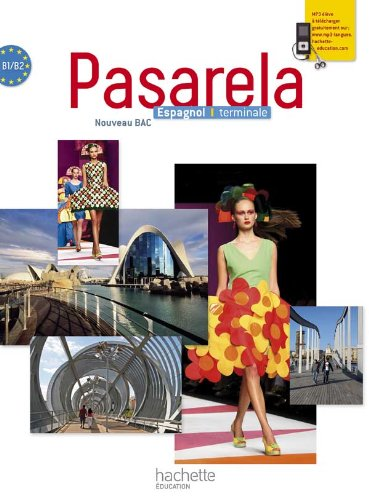Pasarela Tle - Espagnol - Livre élève Grand format - Edition 2012