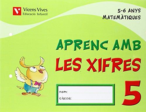Aprenc Amb Les Xifres 5. 5-6 Anys - 9788431682552