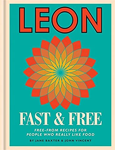 Leon Fast & Free: Free-from recipes for people who really