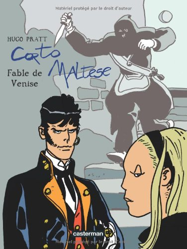 Corto Maltese, Tome 10 : Fable de Venise par Hugo Pratt