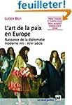 L'art de la paix en Europe : Naissanc...