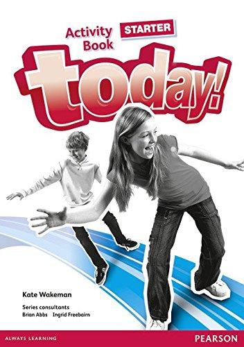 Today! Starter Activity Book por Kate Wakeman
