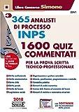 365 analisti di processo INPS. 1600 quiz commentati per la prova scritta tecnico-professionale