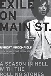 Exile on Main St.: A Season in Hell with the Rolling Stones by Robert Greenfield (2006-11-01)
