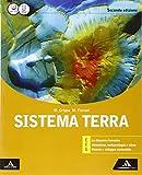 Sistema terra EFG. Vol. unico. Per i Licei. Con e-book. Con espansione online