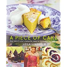 [(A Piece of Cake)] [ By (author) Leila Lindholm ] [July, 2013]